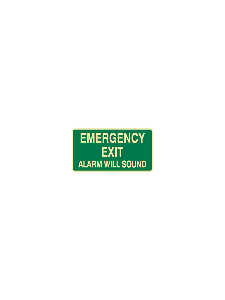 Emergency Exit Alarm Will Sound - Green Sign