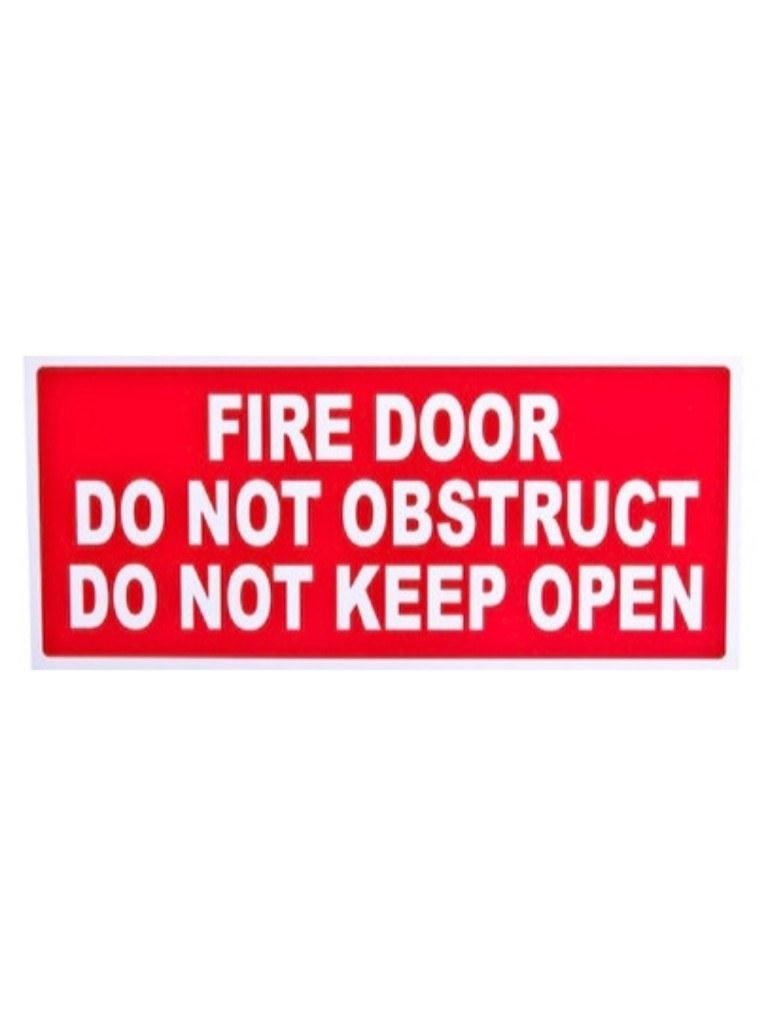 Fire Door Do Not Obstruct, Do Not Keep Open - Red