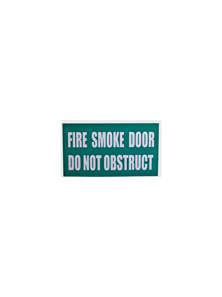 Fire Smoke Door Do Not Obstruct - Green Sign